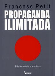 propaganda_ilimitada_petit 4 novos livros na biblioteca do PutaSacada