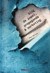 livro Blog de papel, propaganda e marketing